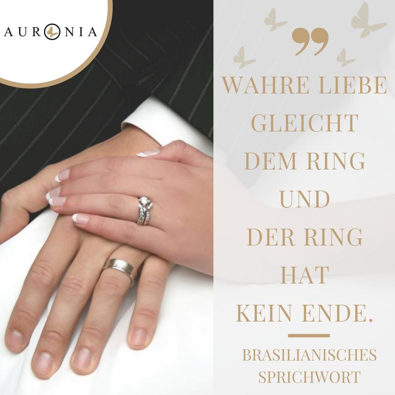 Zitat und Sprichwort: Die Liebe gleicht einem Ring, und