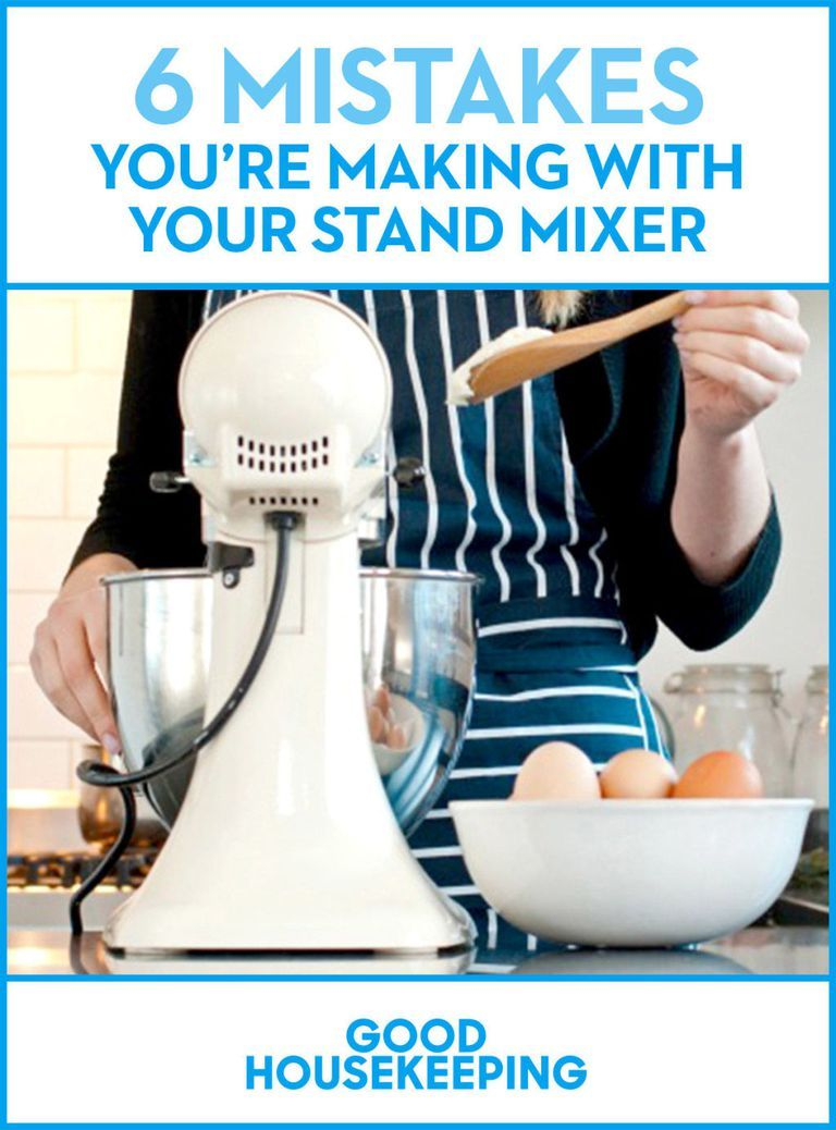 6 mistakes youre making with your stand mixer kitchen