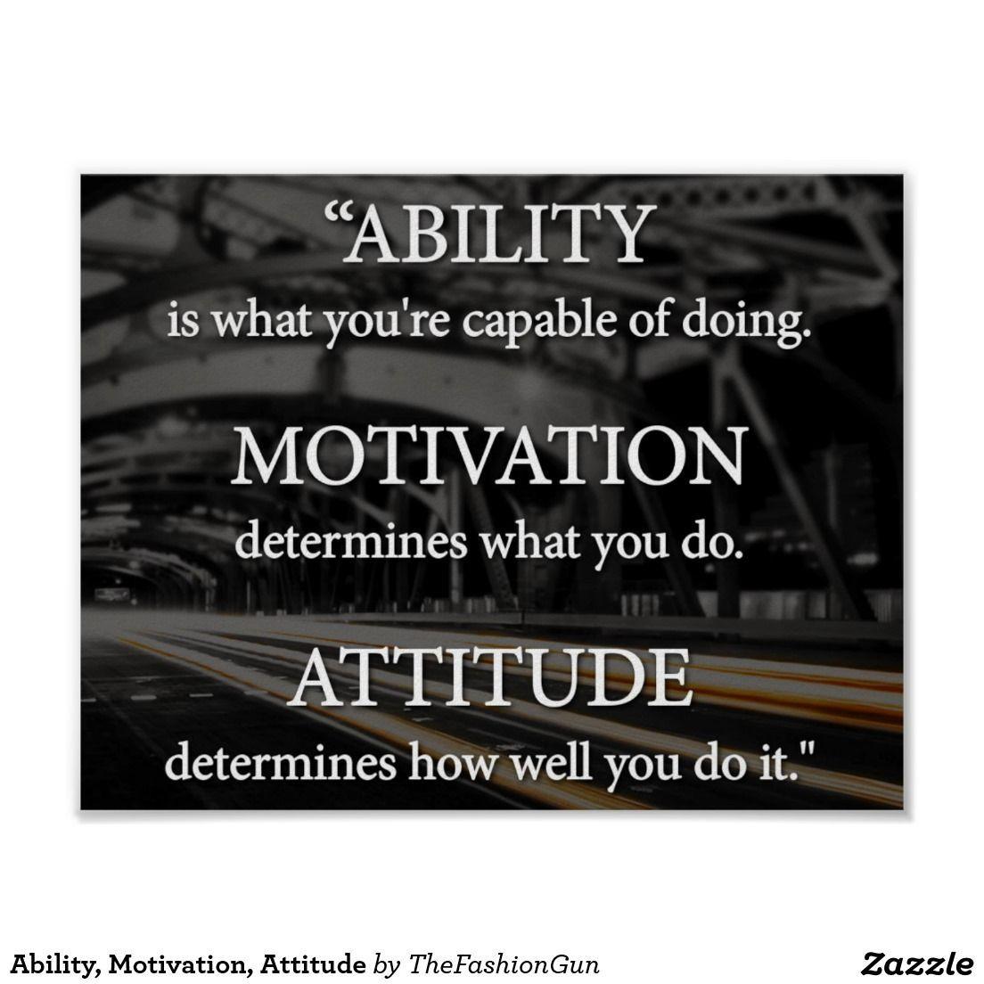 Motivation, Attitude Poster |  Ability, Motivation, Attitude PosterAbility, Motivation, Attitude Poster