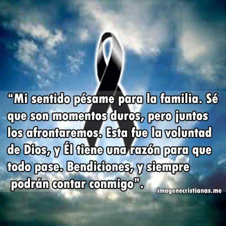 Imagenes Cristianas Con Frases De Duelo Y Pesame Para La Familia