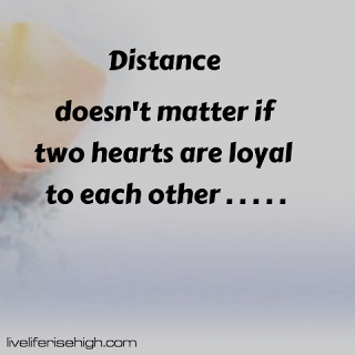 Distance Doesn T Matter If Two Hearts Are Loyal To Each Other Two Hearts Loyal Heart
