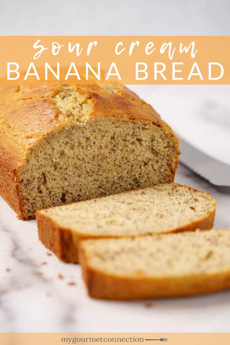 Sour Cream Banana Bread Recipe In 2020 Sour Cream Banana Bread Moist Banana Cake Recipe Banana Bread Recipes