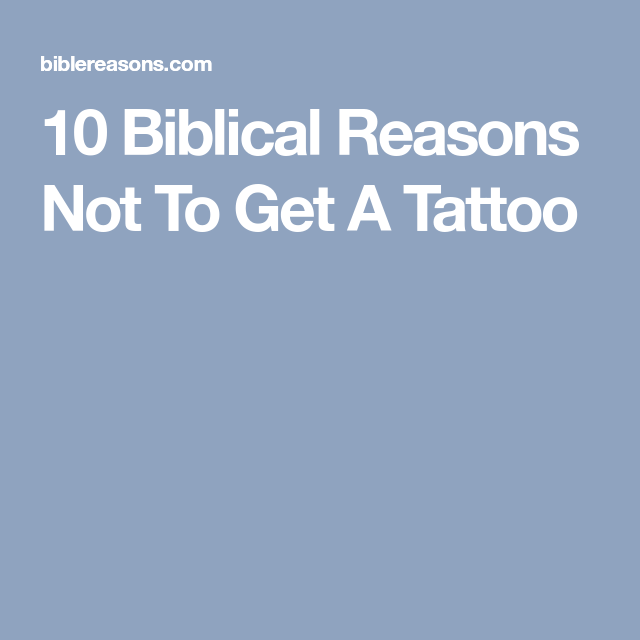 10 Biblical Reasons Not To Get A Tattoo -  10 Biblical Reasons Not To Get A Tattoo  - #1998tattoo #Biblical #biblicaltattoos #candletattoo #daffodiltattoo #glyphtattoo #kandinskytattoo #maketattoo #memorabletattoos #misunderstoodtattoo #numericaltattoos #Reasons #smalltattoo #Tattoo #tattooblackwork #tattoostattoo