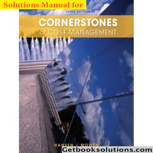 Solution manual for cornerstones of cost management 3rd edition solution manual for cornerstones of cost management 3rd edition fandeluxe Gallery