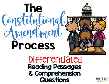 The Constitutional Amendment Process Leveled Text Reading