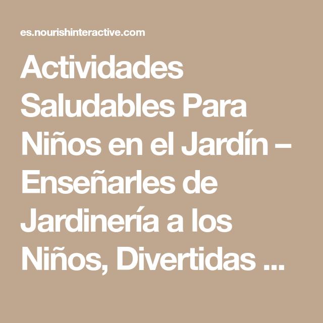 Actividades Saludables Para Niños en el Jardín – Enseñarles de ...