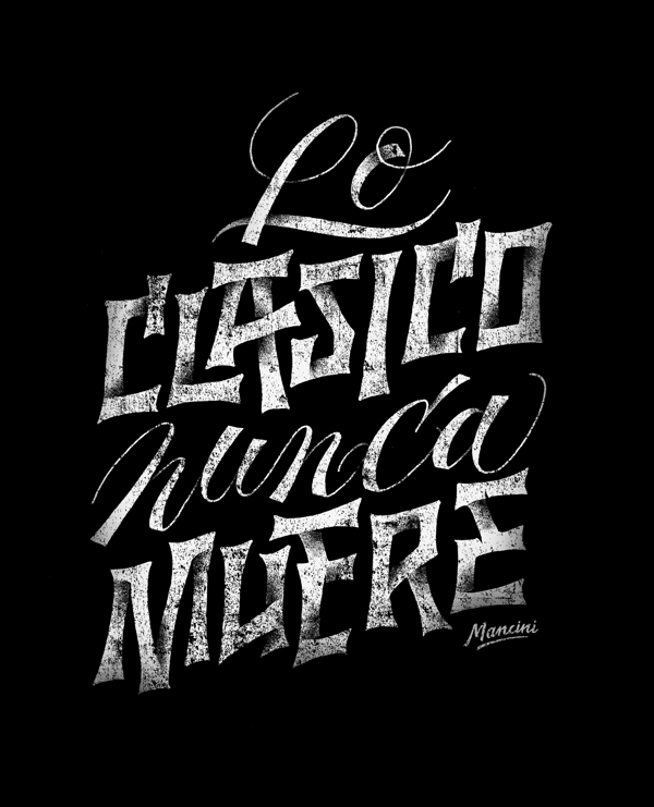 """Lo Clásico Nunca Muere"" by Gustavo Mancini, via Behance  #lettering #typography #handmade #type"