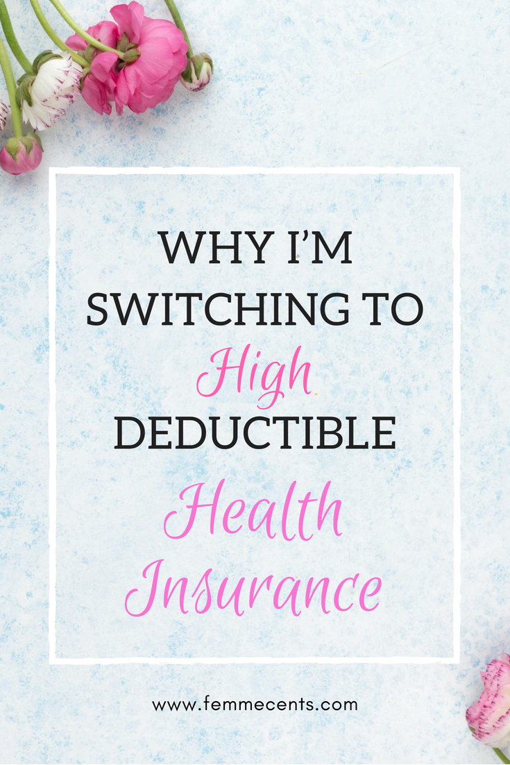 Why I M Switching To High Deductible Health Insurance Health