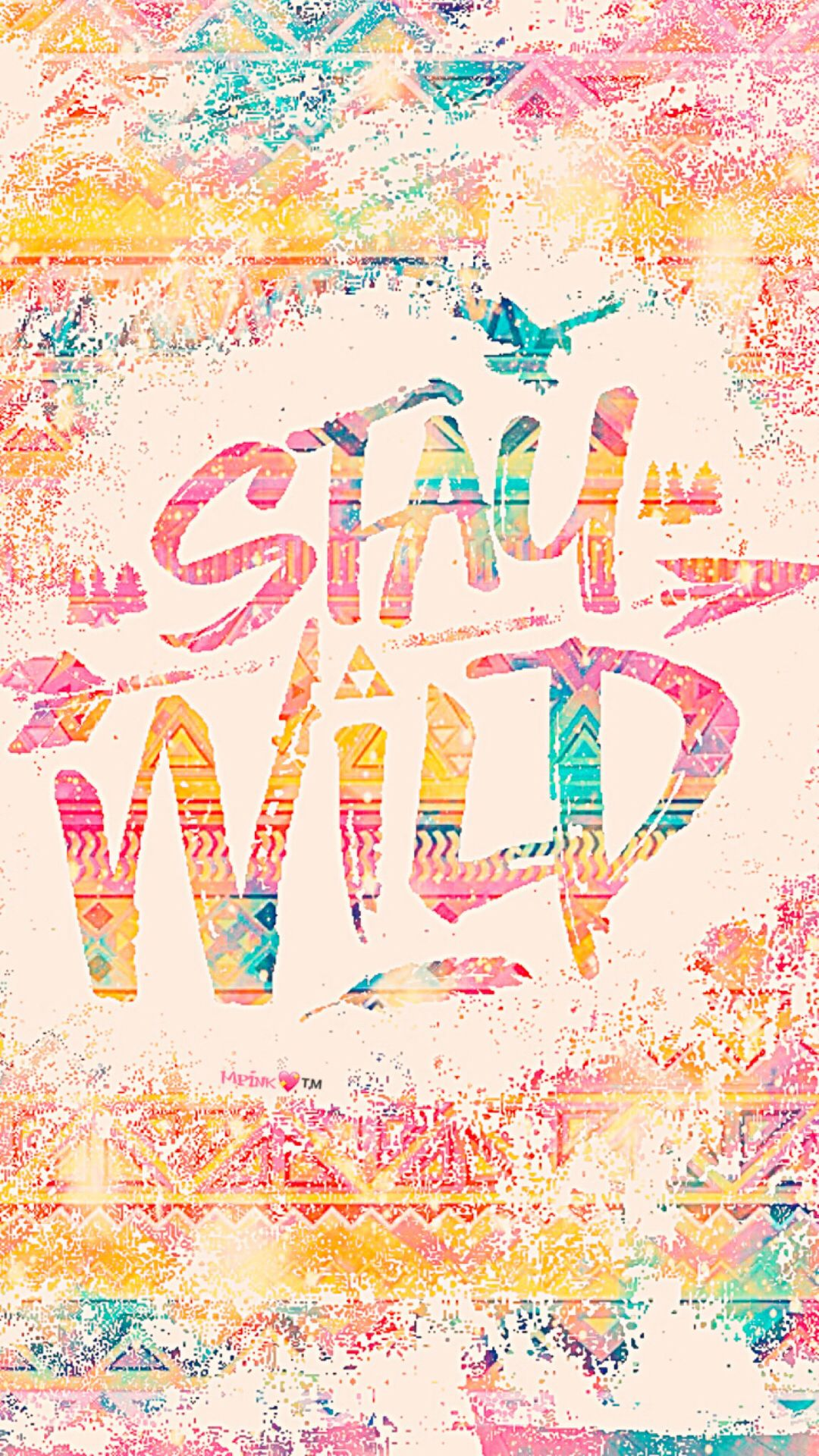 Stay Wild Galaxy Wallpaper androidwallpaper