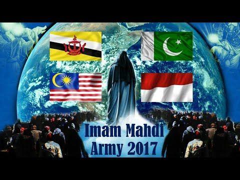 Imam Mahdi Army Signs Before 2027 Rise Of Islam 2017 Pakistan Brunei