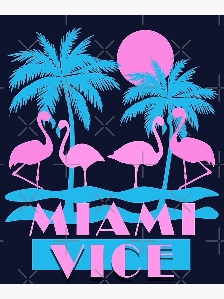 Miami Vice Flamingo Florida Poster By Kelsobob In 2020 Florida Poster Miami Art Deco Miami Vice Theme
