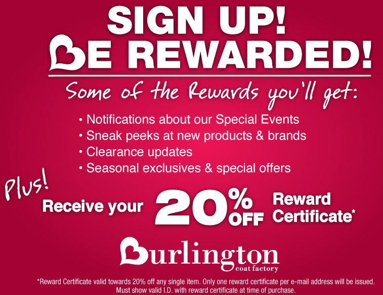 0f0c148bfb1 Burlington Coat Factory 20% off when you sign up for their email newsletter  https