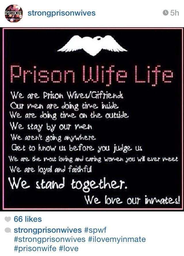 Prison Wife Inmate Love Incarceration Strongprisonwivescom Inmate