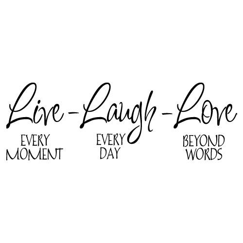 Live Laugh Love Silhouette Clip Art Live Laugh Love Wall Art Impressive Live Laugh Love Quotes Short Quotes