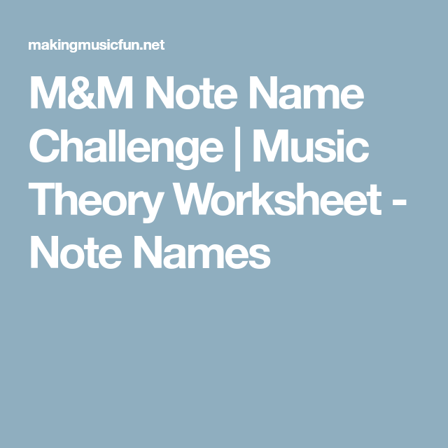 M&M Note Name Challenge | Music Theory Worksheet - Note Names ...