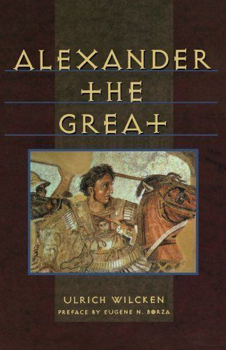 Alexander the Great (Norton Library) by Ulrich Wilcken (1...