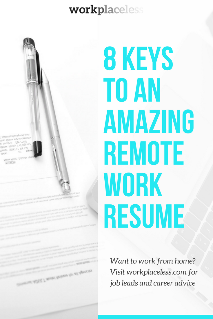 8 Keys to an Amazing Remote Work Resume Resume, Resume