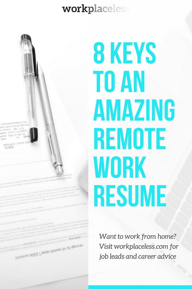 8 Keys to an Amazing Remote Work Resume Resume, Resume