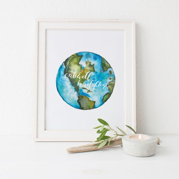 Watercolor Earth Handpainted With Eat Well Travel Often Written