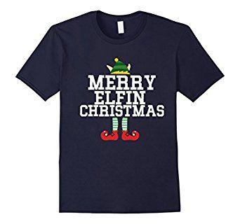 Amazon.com: Funny MERRY ELFIN CHRISTMAS Xmas Tee Ugly Sweater T-shirt: Clothing