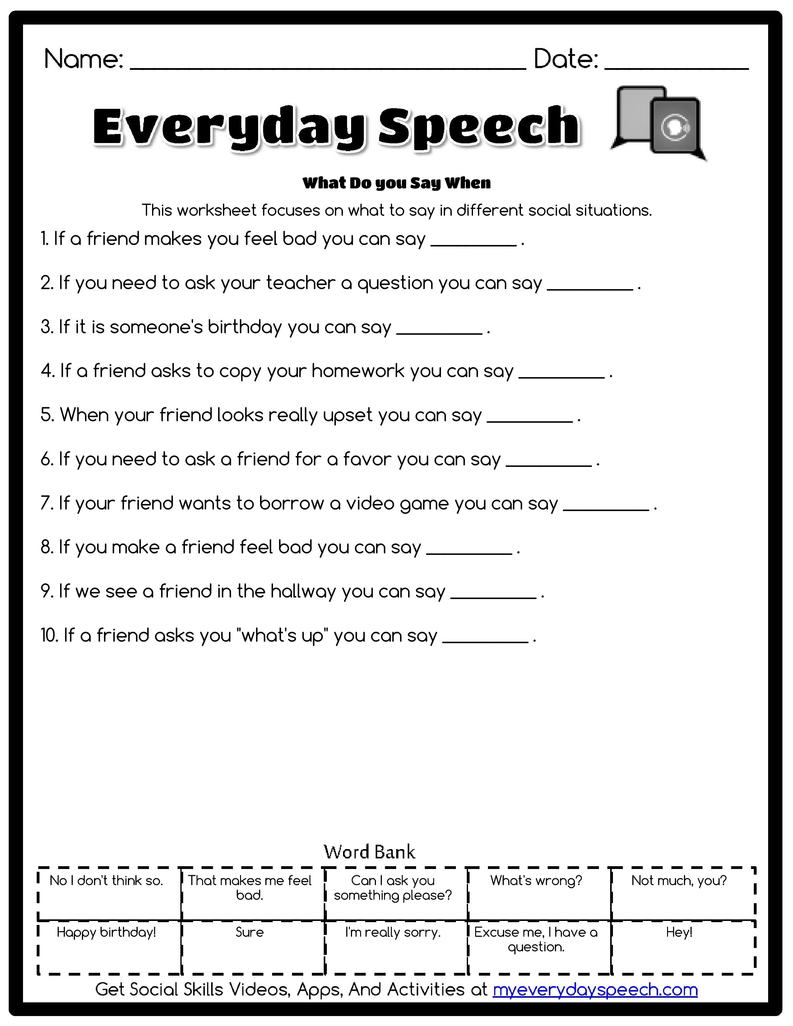 I made this awesome worksheet using Everyday Speech\'s worksheet ...