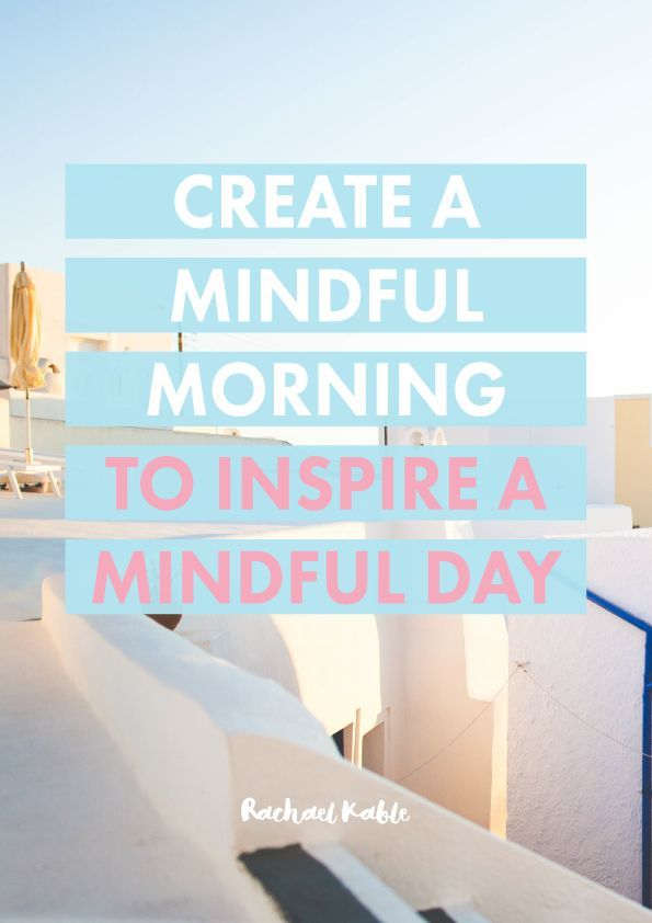 Discover an inspiring mindful morning checklist, including tuning into your senses and breath, journaling, eating breakfast mindfully and more! Start your day in an inspiring way by being more present and mindful.