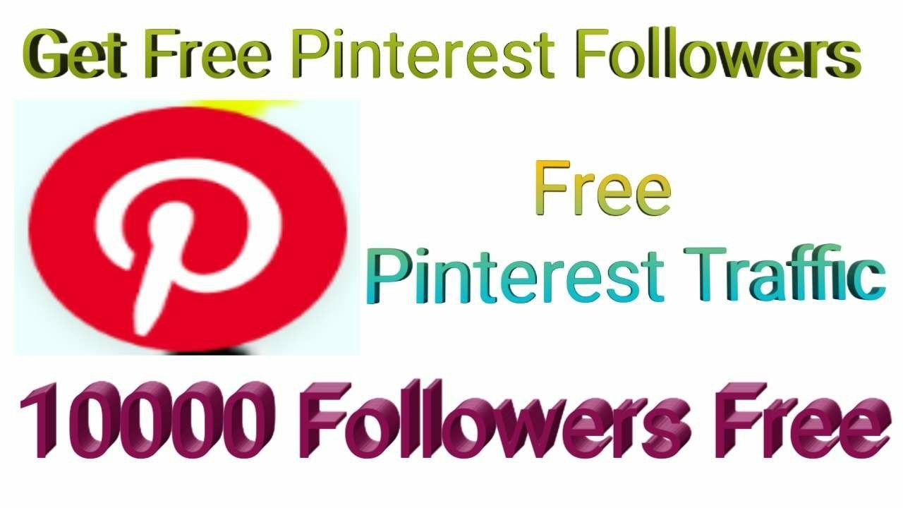 Pinterest Followers Get Free Pinterest Followers Free Traffic