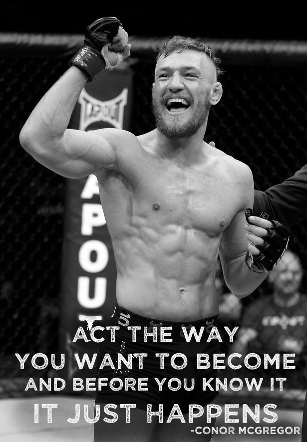 Conor Mcgregor Ufc Mma Inspiration Fitness Quotes Personal Training Change Self Improvement Improvement Conor Mcgregor Quotes Conor Mcgregor Ufc