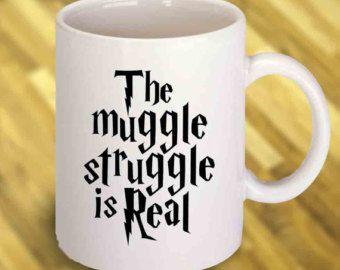 Harry Potter Mug. The Muggle Struggle is Real