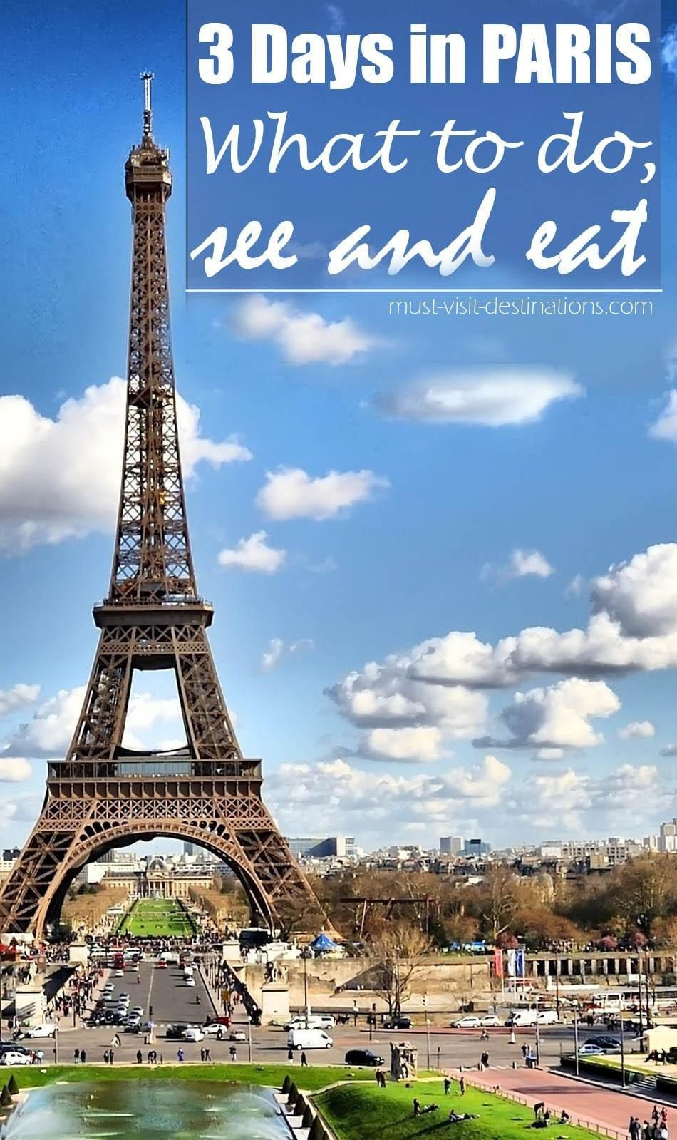 Best Things To Do In Paris In 3 Days Paris In 3 Days Paris Things To Do Paris Travel