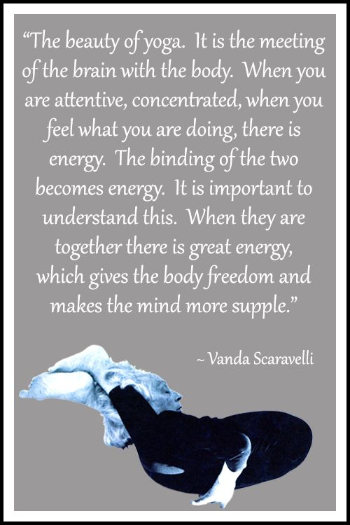 A selection of Vanda Scaravelli yoga quotes   Yoga quotes ...