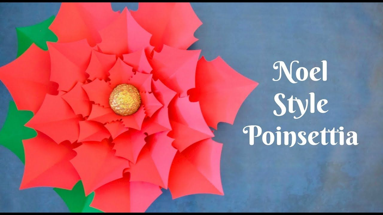How To Make Giant Paper Poinsettia Flowers Crafts Pinterest