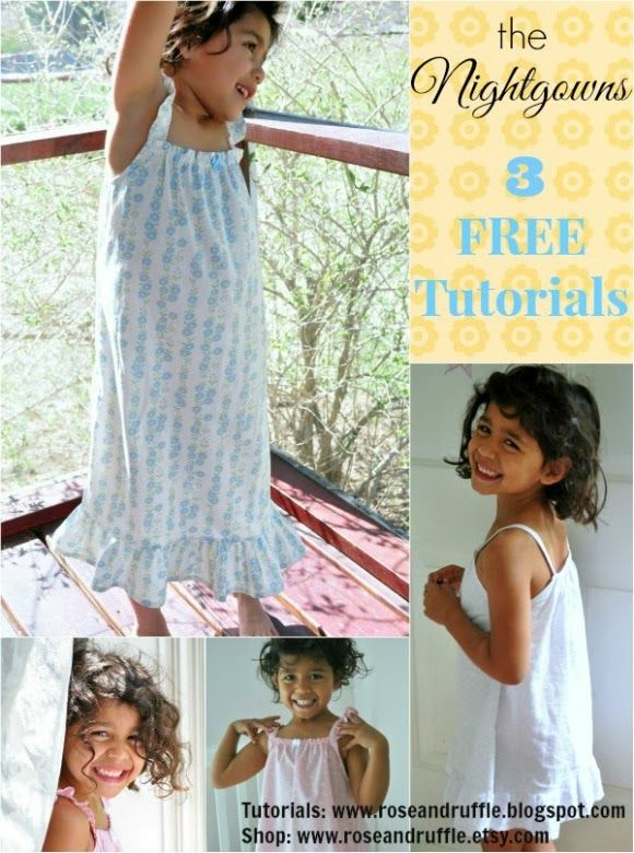 Rose & Ruffle: Little Girl\'s Free Nightgowns Tutorials | The Girls ...