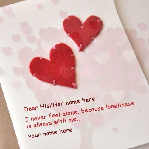 I Never Feel Alone Quote Picture With With Name Editor. Love Quote With  Heart Shape