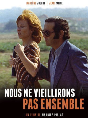 1972 It Fr Reg Maurice Pialat Act Actr Marlène Jobert Jean Yanne Christine Fabrega E A Drama 90min Jean Yanne Marlène Jobert Musique Film