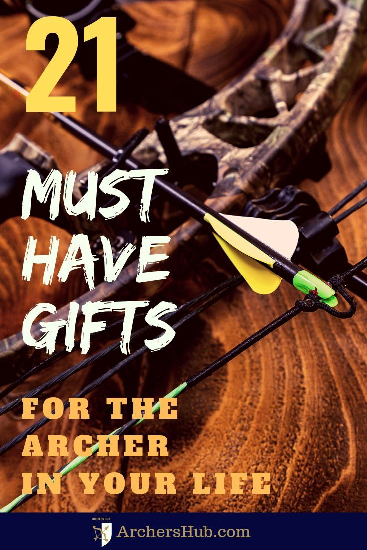 21 musthave gifts for the archer in your life archery