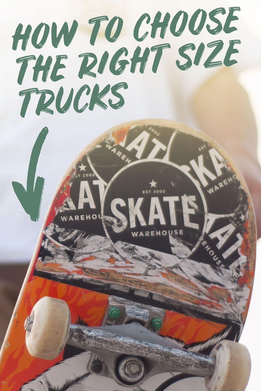 Truck Size Guide | Skateboard trucks, Trucks, Deck
