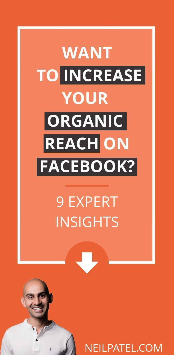 9 Expert Insights to Increase Your Organic Reach on Facebook So with organic reach on the decline and advertising becoming more expensive than ever reaching your audience...