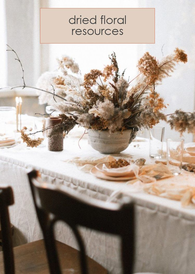 We Love The Dried Floral Trend Click To See Where And How To Get