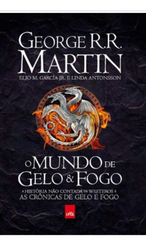 Historia Nao Contada De Westeros As Cronicas De Gelo E Fogo