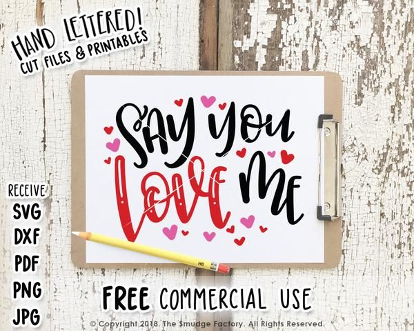 Download Say You Love Me SVG & Printable in 2020 (With images ...