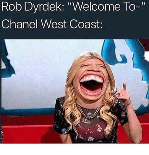 3fb372559126c87e10f9bbbb2783b64e i thought i was the only one, chanel west coast, she laughs at