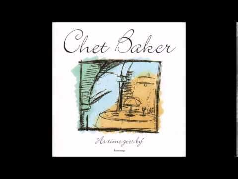 Chet Baker As Time Goes By