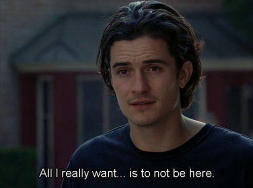 Tudo o que eu realmente quero ... é não estar aqui.
