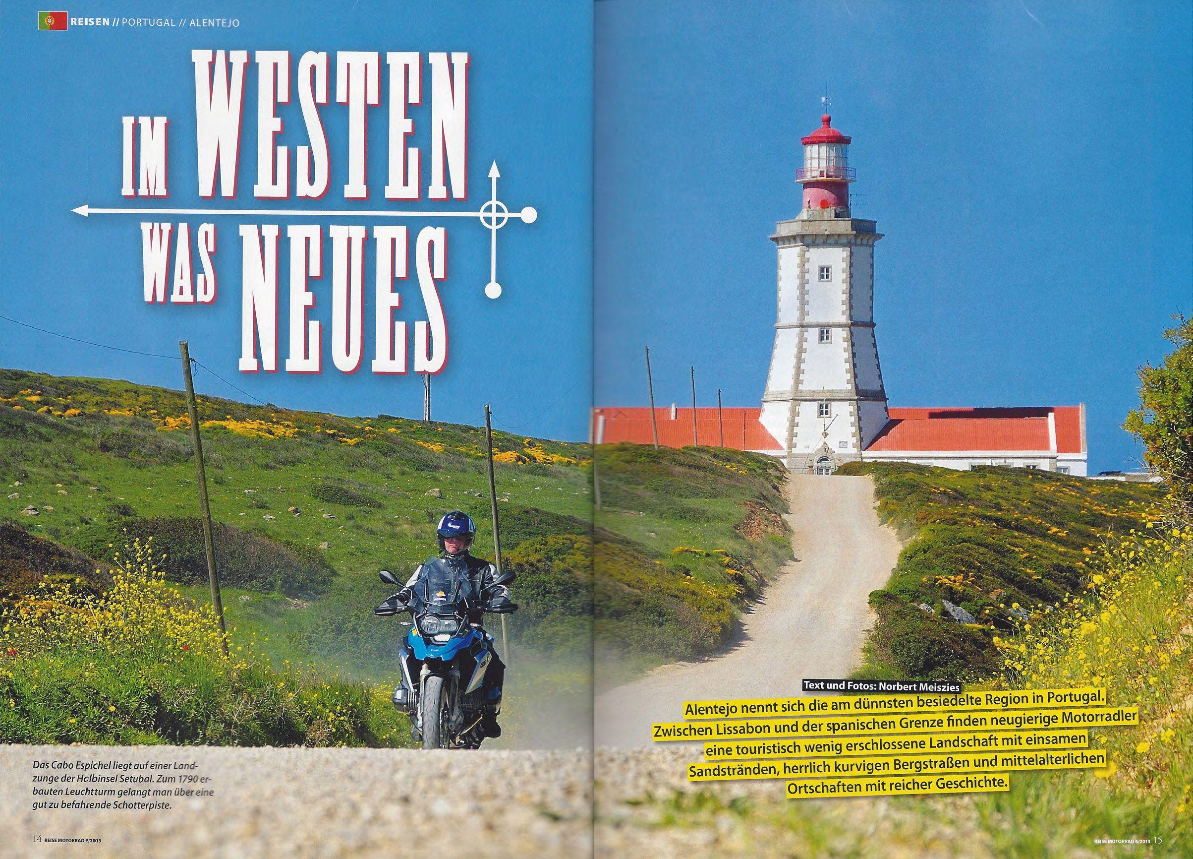 Im Westen was Neues | von Norbert Meiszies, REISE MOTORRAD - ride on seite 14-15 - November / Dezember 2013 (n. 6/2013) | Das Cabo Espichel liegt auf einer Landzunge der Halbinsel Setubal. Zum 1790 erbauten Leuchtturm gelangt man über eine gut zu befahrende Scho...