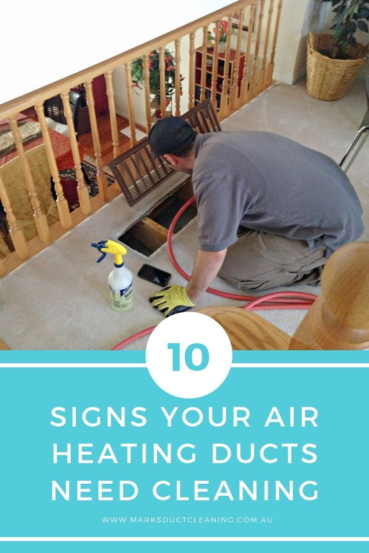 10 Signs Your Air Heating Ducts Need Cleaning Clean air