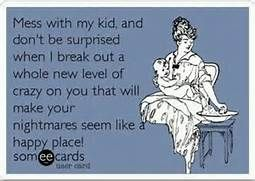 don\'t mess with my kids quotes pictures | Mess with my kid ...