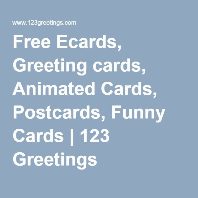 Free Ecards Greeting Cards Animated Postcards Funny