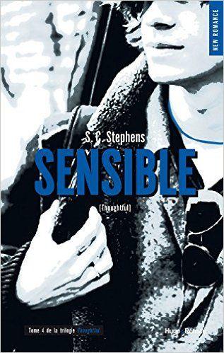Amazon Fr Sensible Tome 4 De La Série Thoughtless S C Stephens Livres Romance Livre Livre Ebook