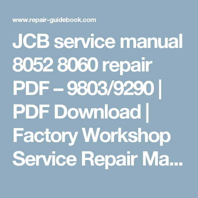 JCB service manual 8052 8060 repair PDF – 9803/9290 | PDF ... on